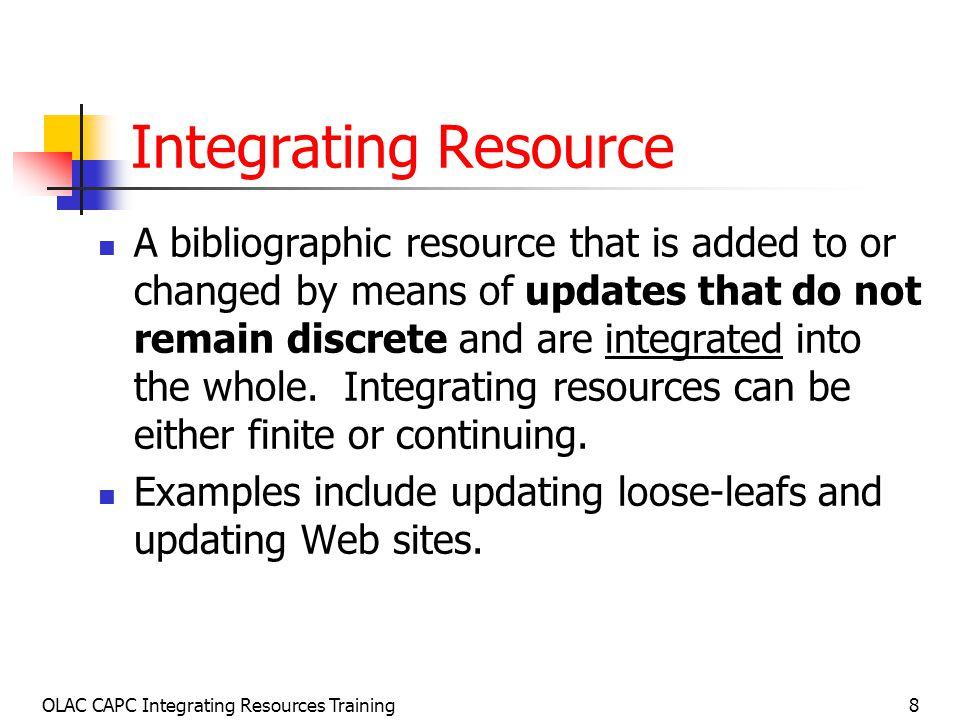 OLAC CAPC Integrating Resources Training89 Physical Description: LCRI 12.5B1 Before Dec.