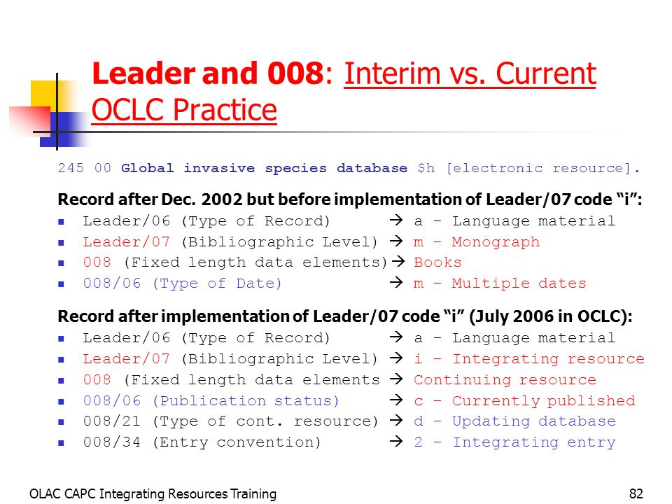 OLAC CAPC Integrating Resources Training82 Leader and 008: Interim vs.