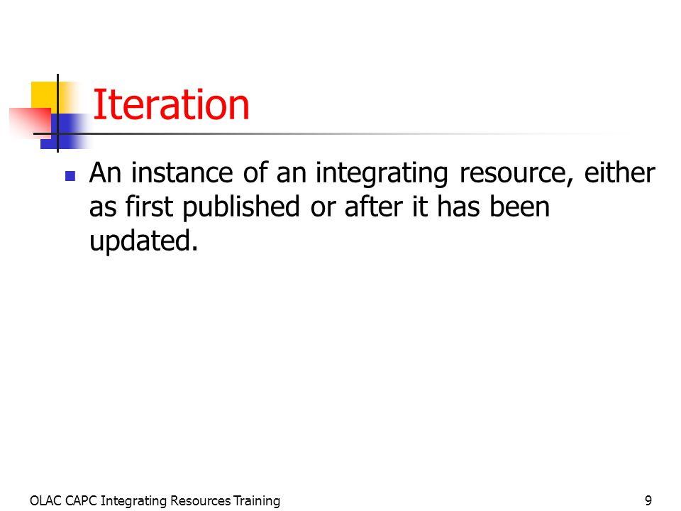 OLAC CAPC Integrating Resources Training10 Three Major Types of IR Updating Database A database is a collection of logically interrelated data stored together in one or more computerized files, usually created and managed by a database management system.