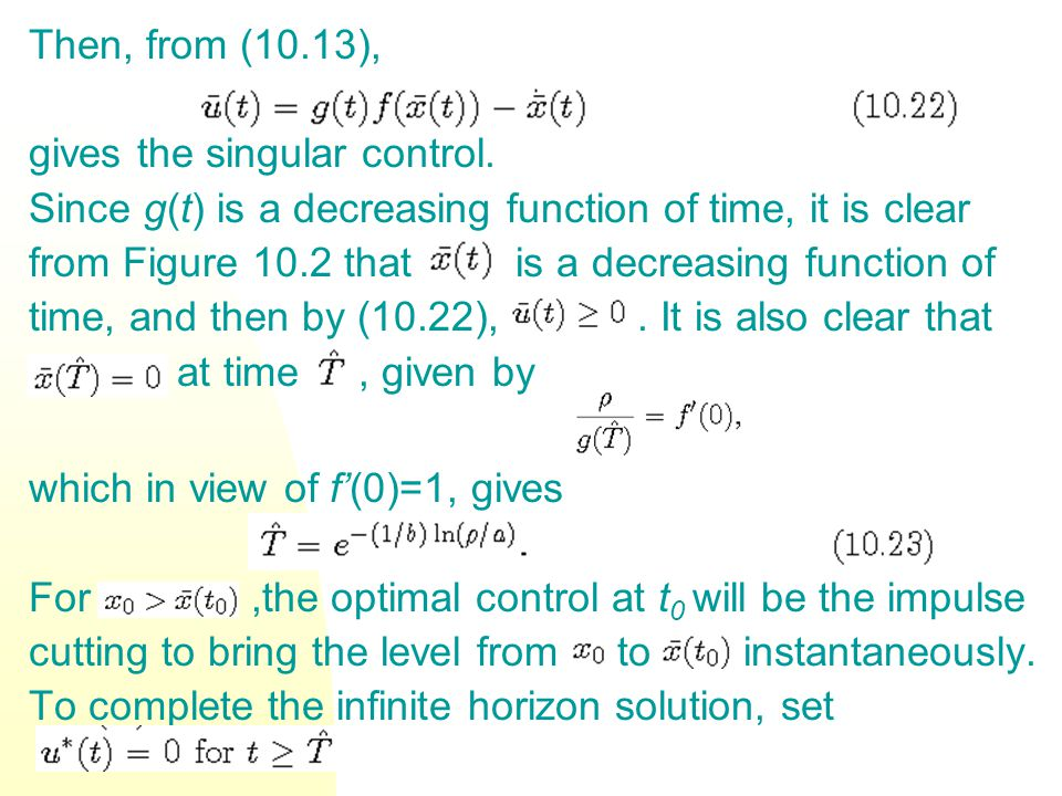 Then, from (10.13), gives the singular control.
