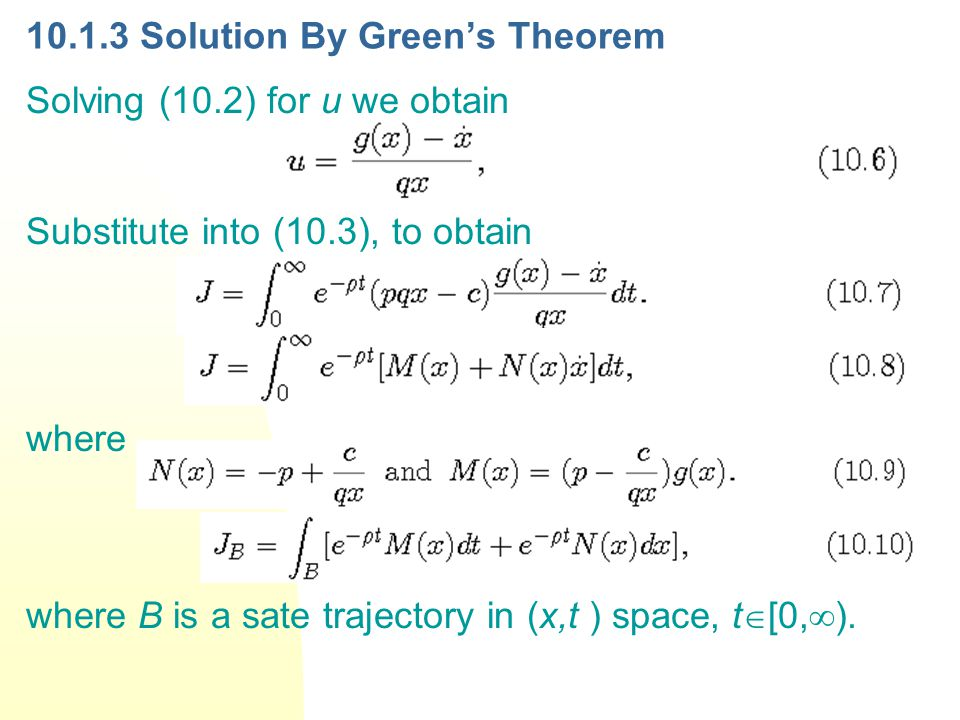 Let denote a simple closed curve in the (x,t ) space surrounding a region R in the space.