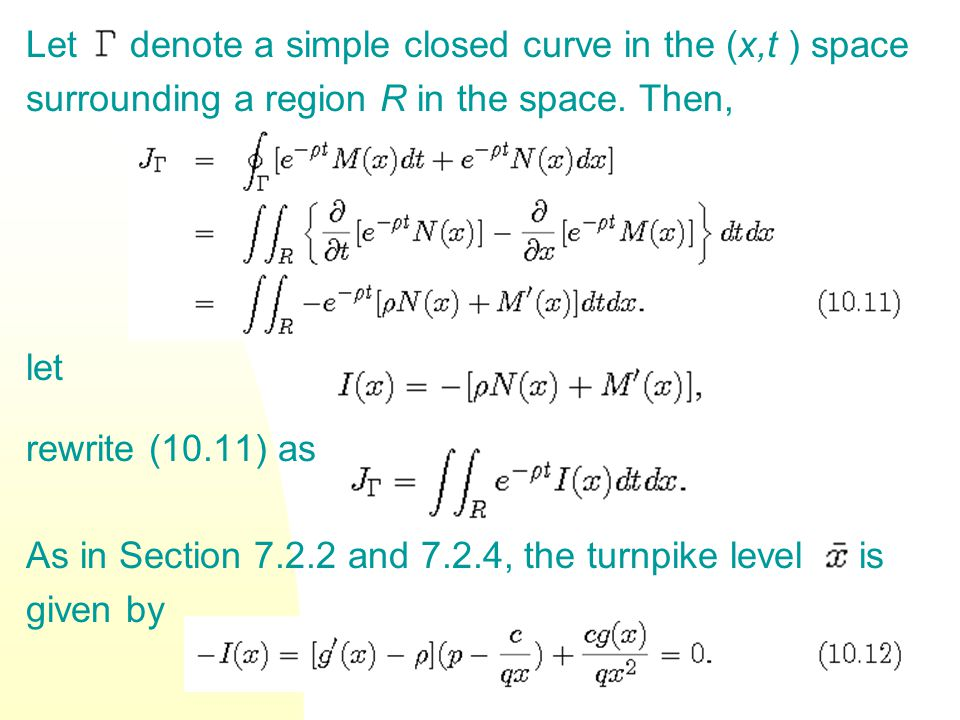 The required second-order condition is Let be the unique solution to (10.12) satisfying the second-order condition.