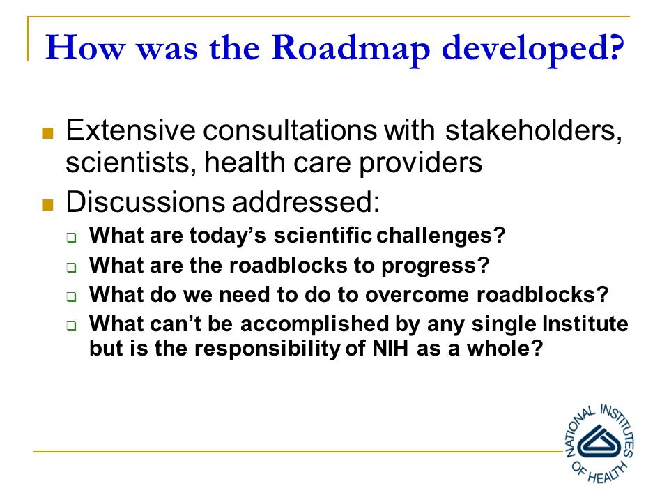 What is the NIH Roadmap.
