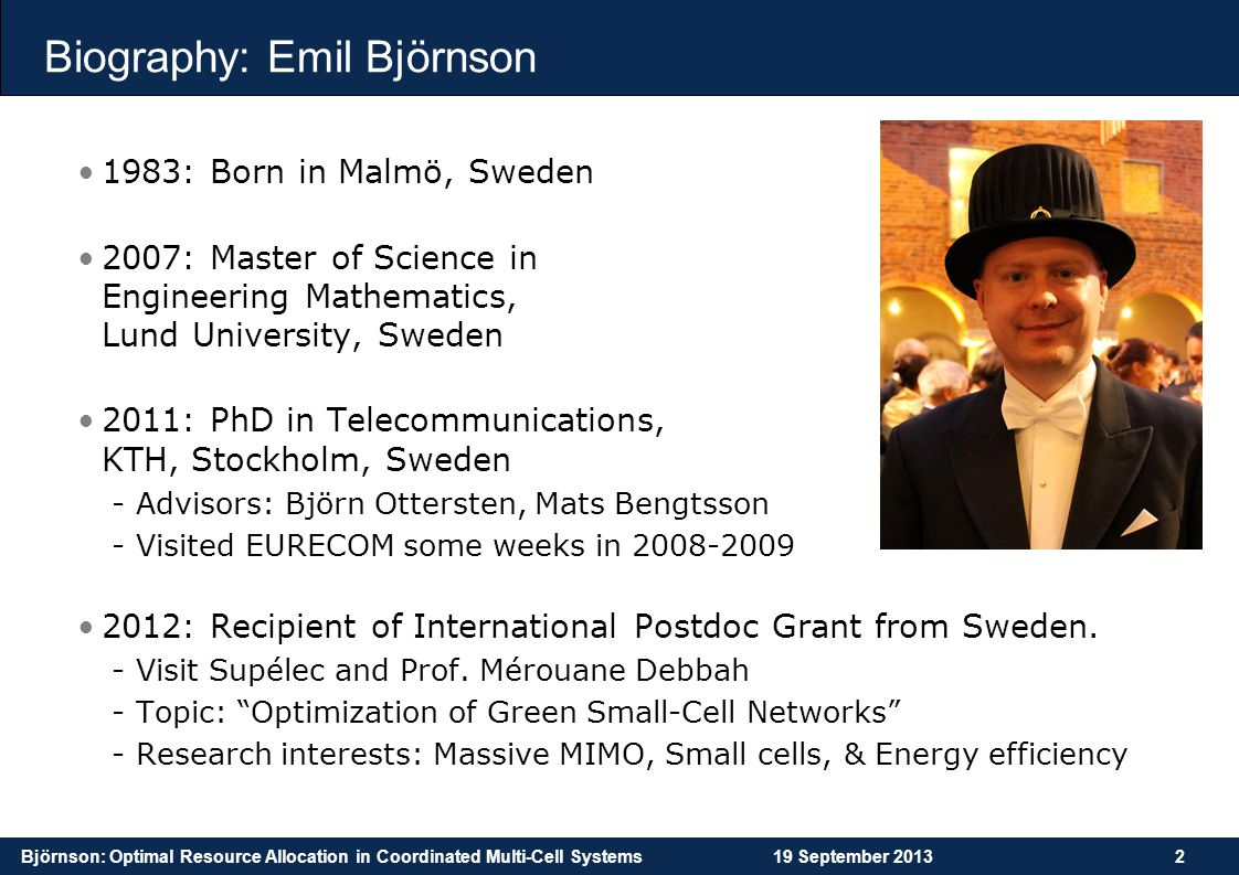 Björnson: Optimal Resource Allocation in Coordinated Multi-Cell Systems19 September 201353 Thank You for Listening.
