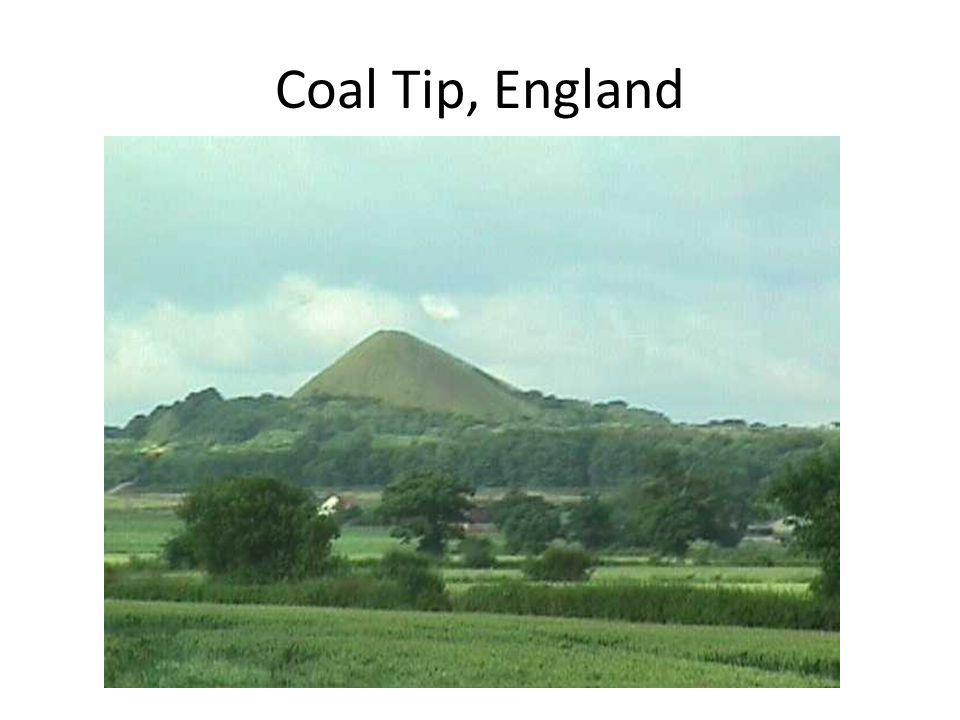 Coal Tip, England