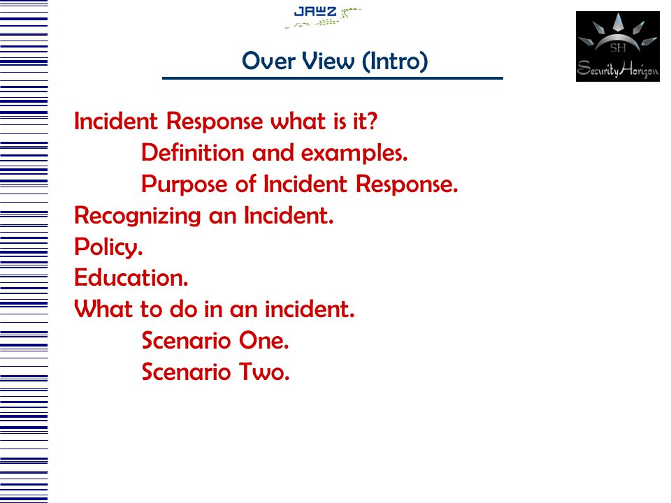 Incident Response what is it. Definition and examples.