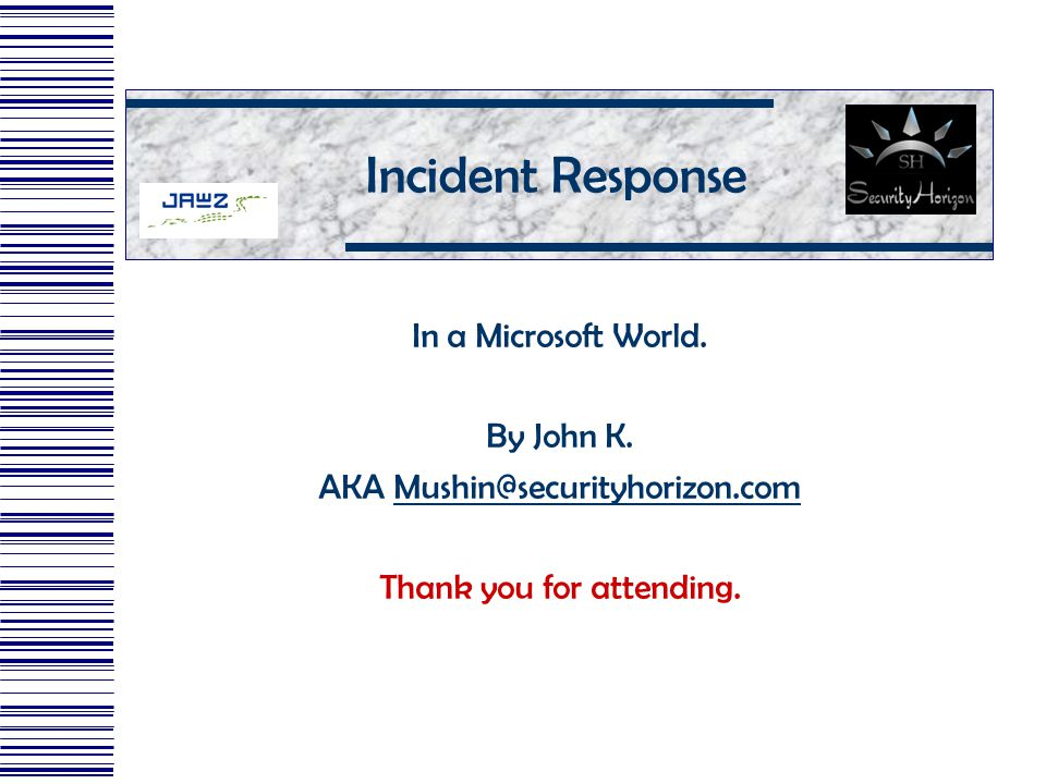 Incident Response In a Microsoft World. By John K.