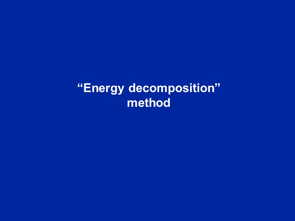 Energy decomposition method