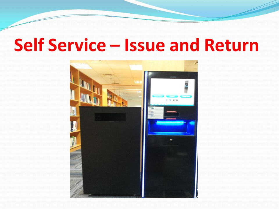 Self Service – Issue and Return