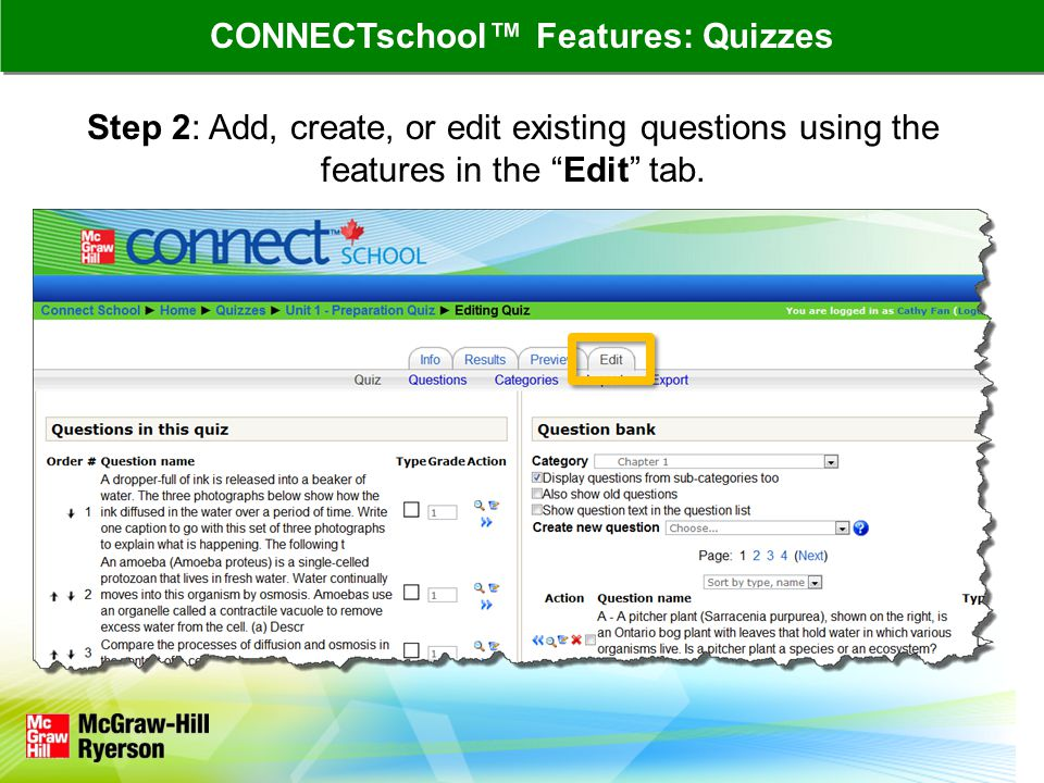 Step 2: Add, create, or edit existing questions using the features in the Edit tab.