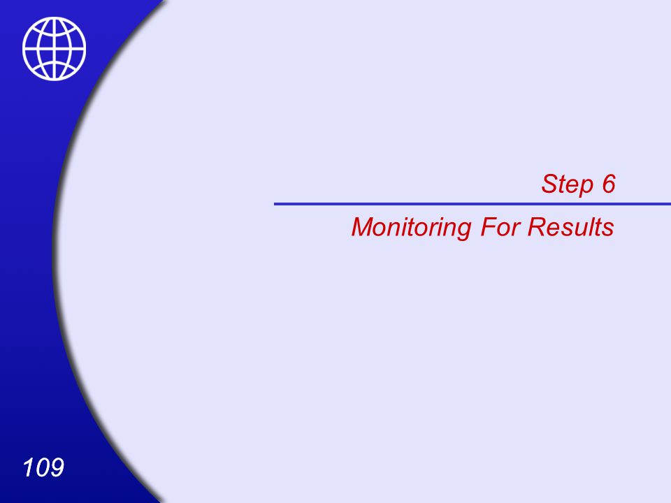 109 Step 6 Monitoring For Results