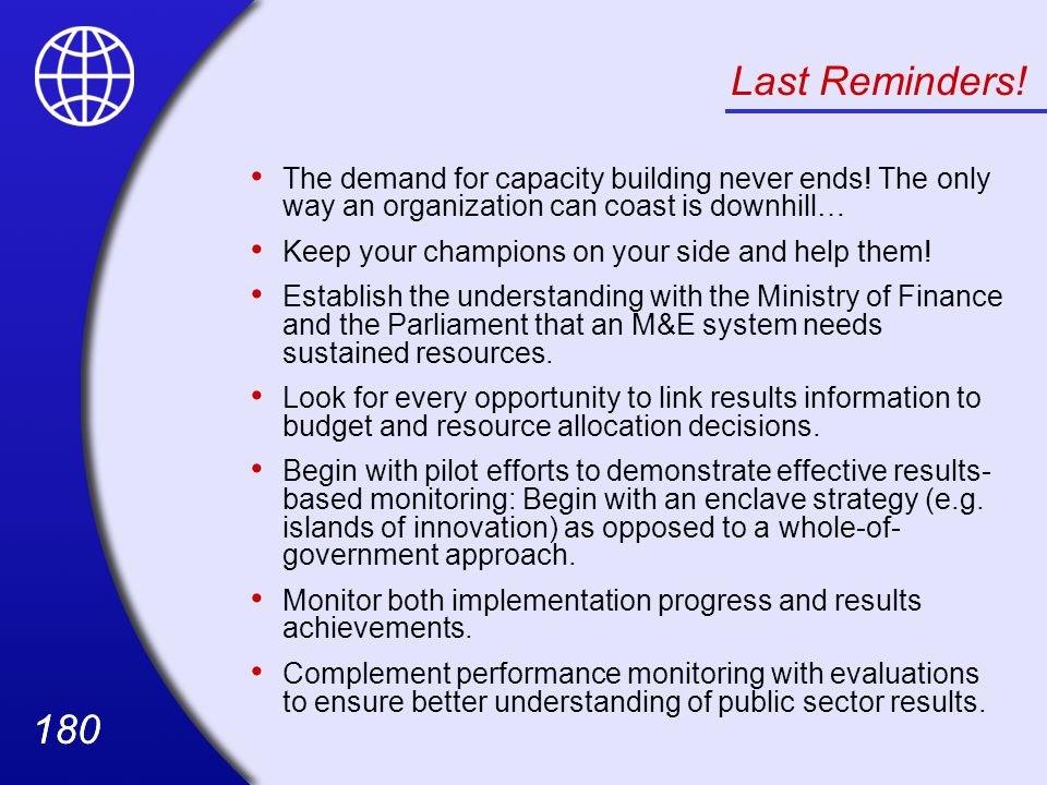 180 Last Reminders.The demand for capacity building never ends.
