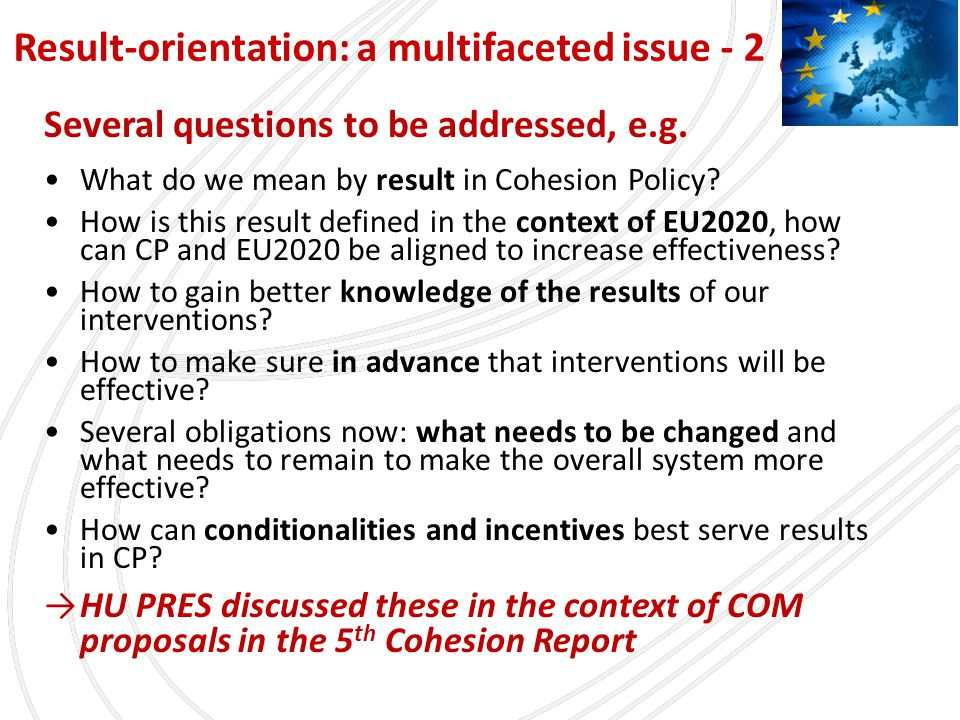 Several questions to be addressed, e.g. What do we mean by result in Cohesion Policy.