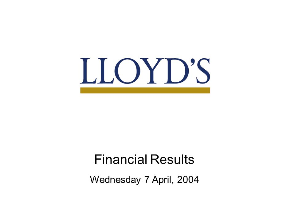 1 Financial Results Wednesday 7 April, 2004