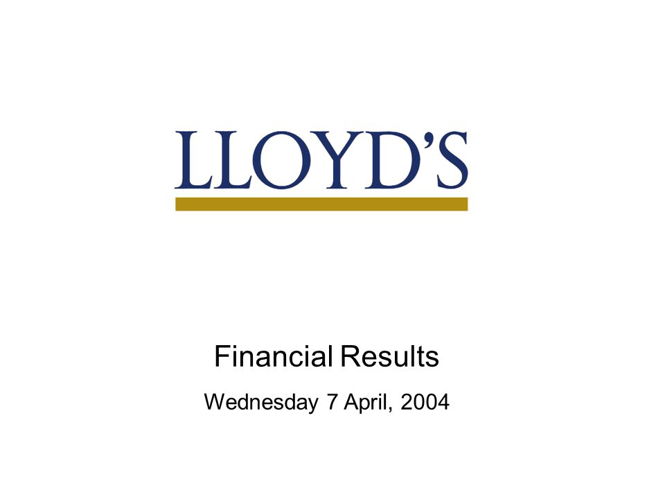 31 Financial Results Wednesday 7 April, 2004