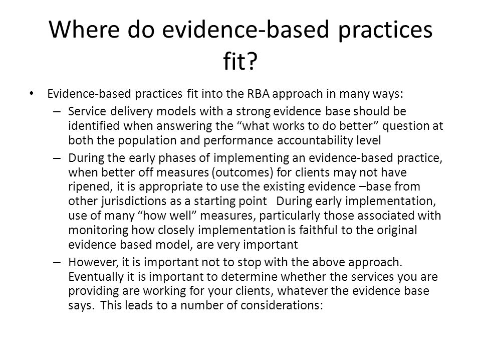 Where do evidence-based practices fit.