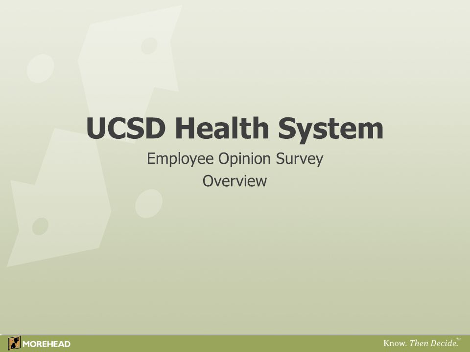 UCSD Health System Employee Opinion Survey Overview