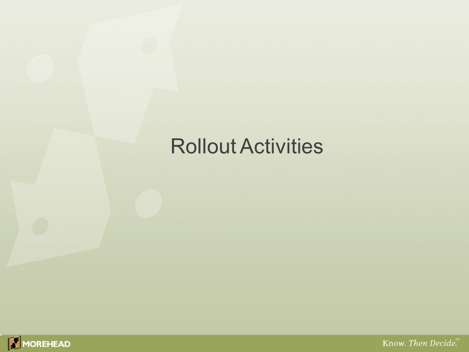Rollout Activities
