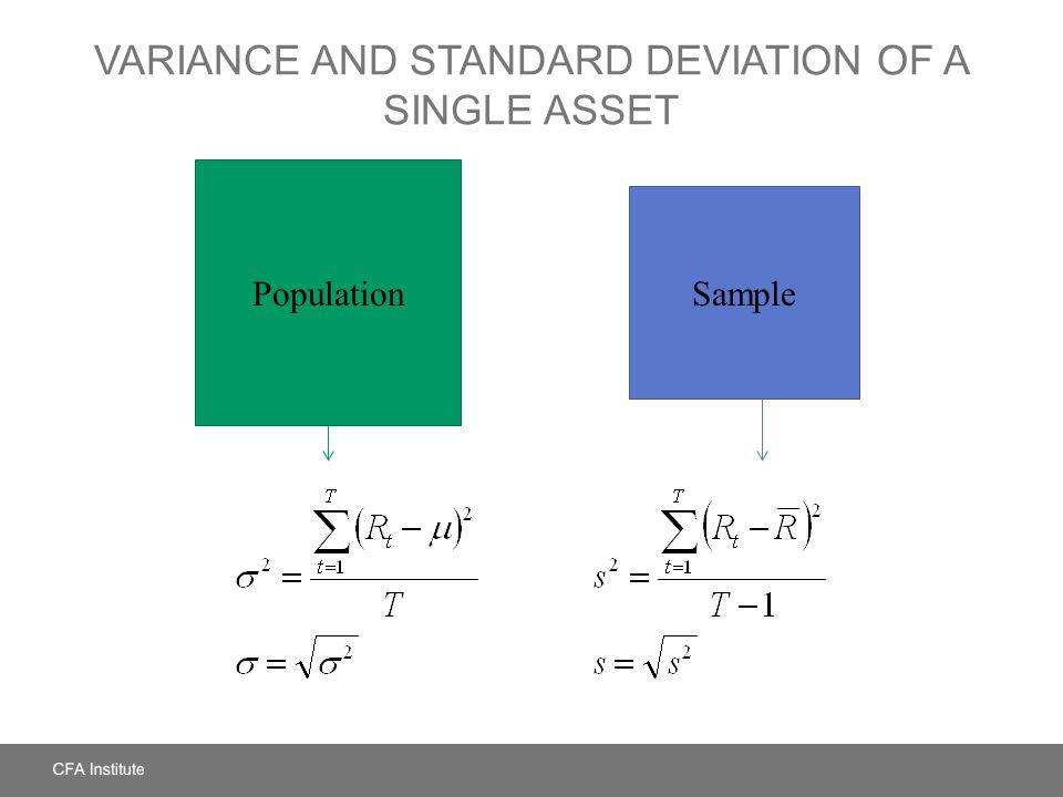 VARIANCE AND STANDARD DEVIATION OF A SINGLE ASSET Sample Population
