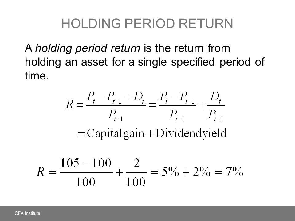 HOLDING PERIOD RETURNS What is the 3-year holding period return if the annual returns are 7%, 9%, and –5%?