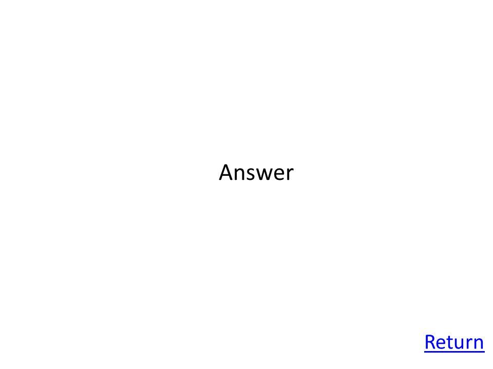 Return Answer