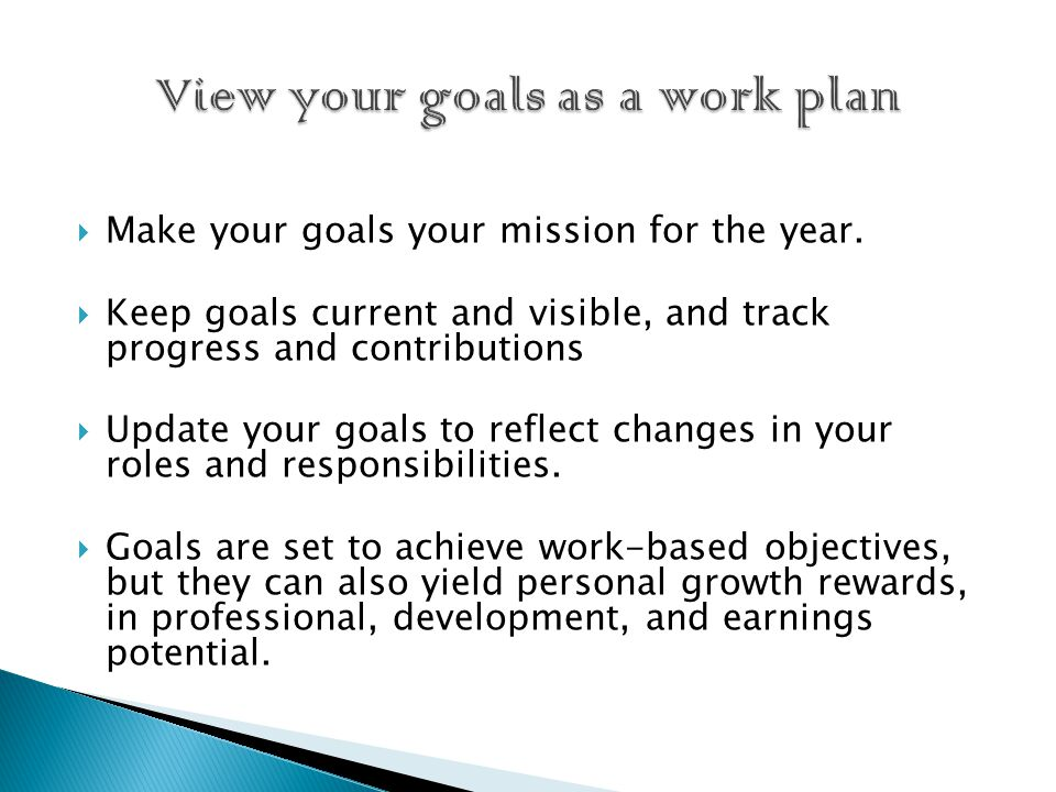  Make your goals your mission for the year.