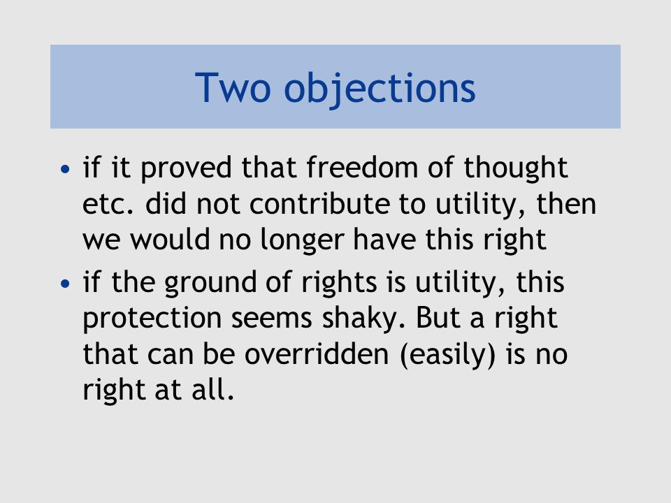 Two objections if it proved that freedom of thought etc.