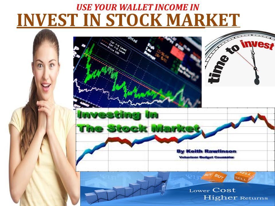 INVEST IN STOCK MARKET USE YOUR WALLET INCOME IN