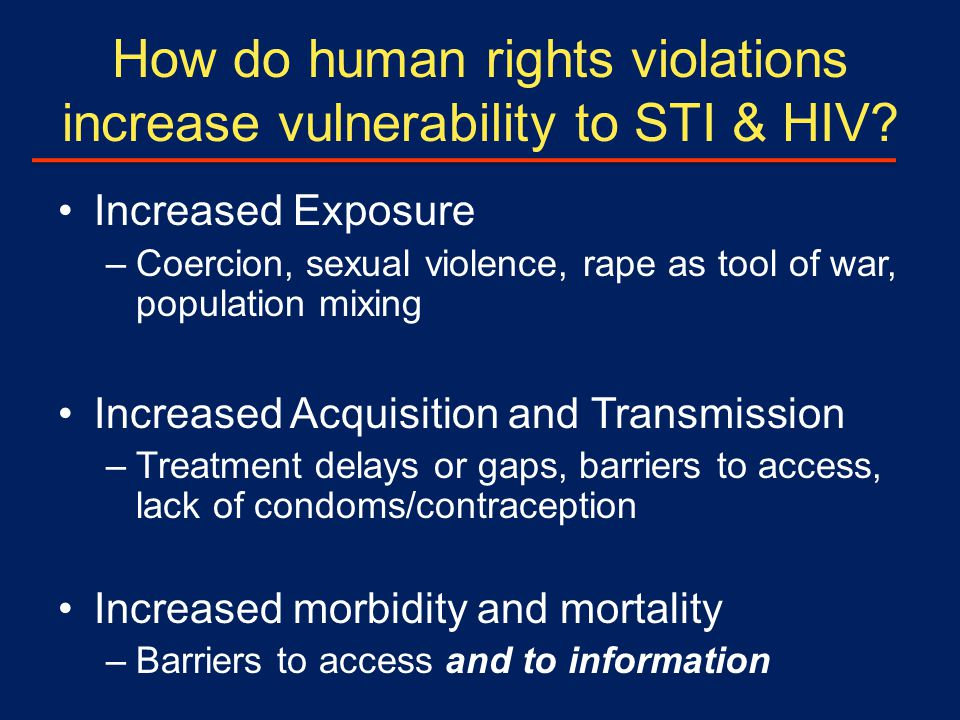 How do human rights violations increase vulnerability to STI & HIV.