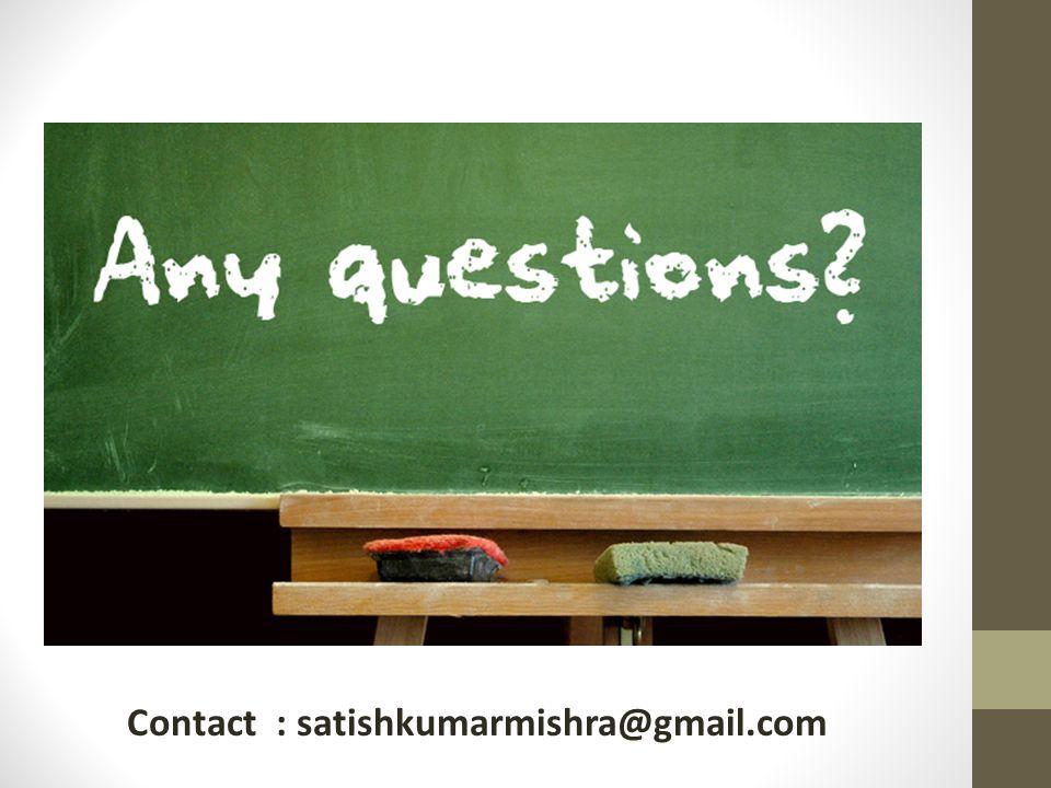 Contact : satishkumarmishra@gmail.com