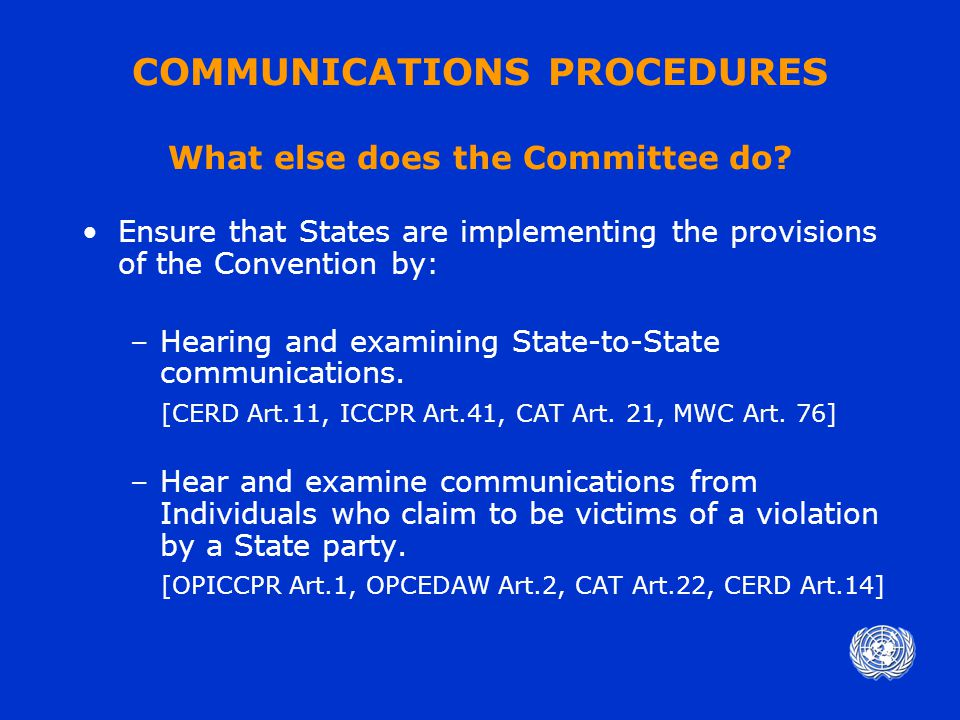 COMMUNICATIONS PROCEDURES What else does the Committee do.
