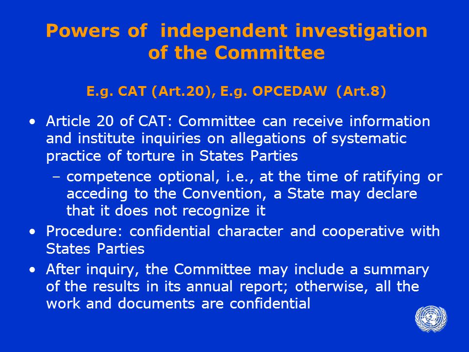 Powers of independent investigation of the Committee E.g.