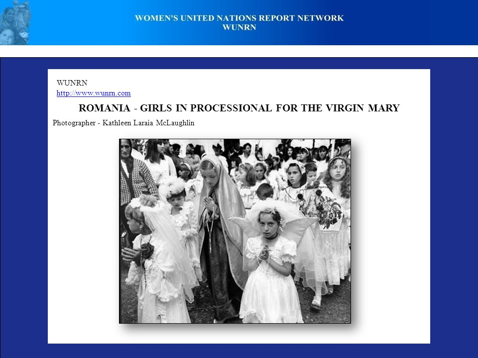 WUNRN   ROMANIA - GIRLS IN PROCESSIONAL FOR THE VIRGIN MARY Photographer - Kathleen Laraia McLaughlin