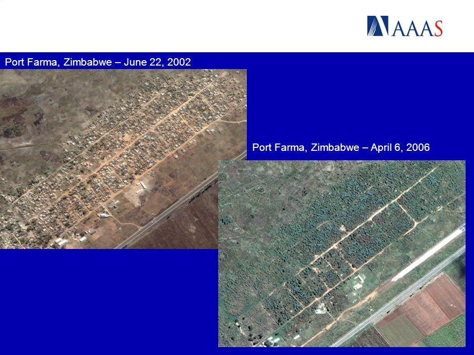 Port Farma, Zimbabwe – April 6, 2006 Port Farma, Zimbabwe – June 22, 2002