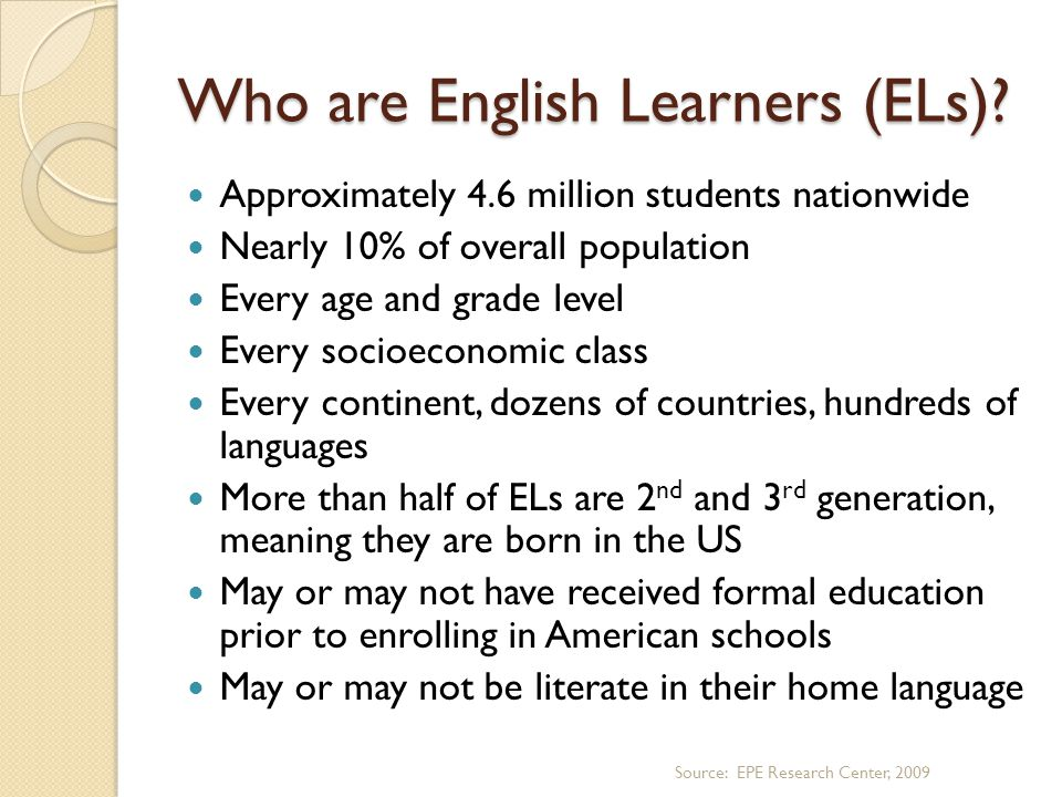 Who are English Learners (ELs).