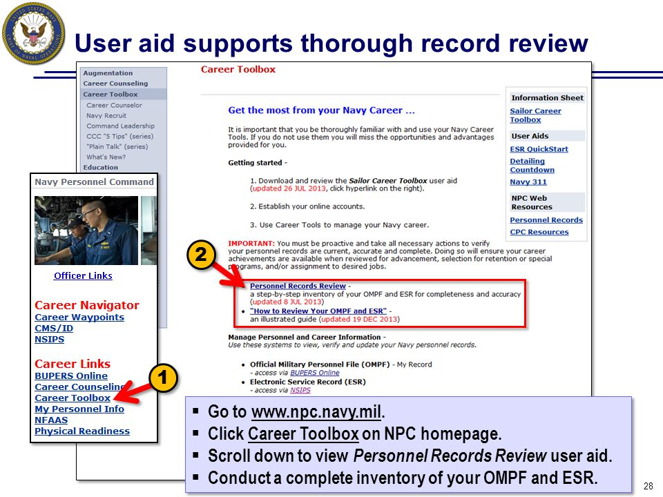 User aid supports thorough record review 28 1 1 2 2  Go to www.npc.navy.mil.www.npc.navy.mil  Click Career Toolbox on NPC homepage.  Scroll down to