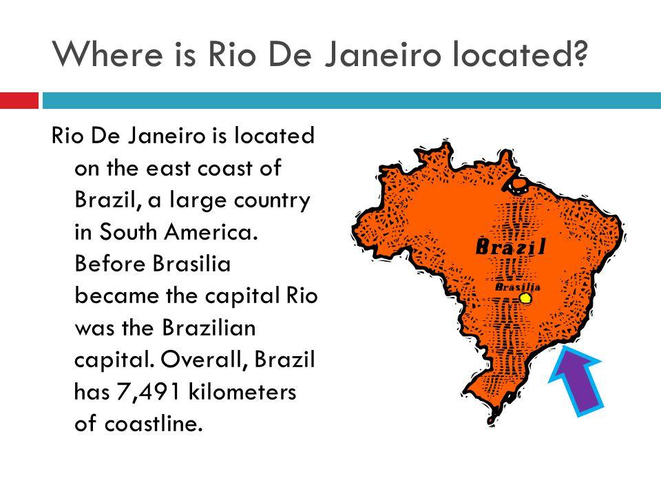 Where is Rio De Janeiro located.