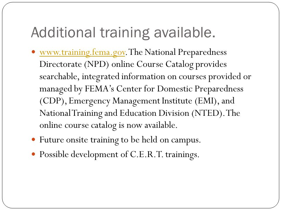 Additional training available. www.training.fema.gov.