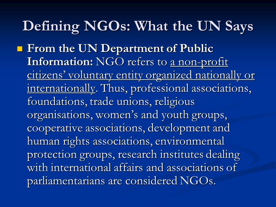 In Summary Terminology around NGOs varies.