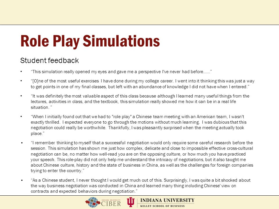 """P. Roberto GarciaFeb. 2, 2007School of Education Breeze Workshop Role Play Simulations Student feedback """"This simulation really opened my eyes and gav"""
