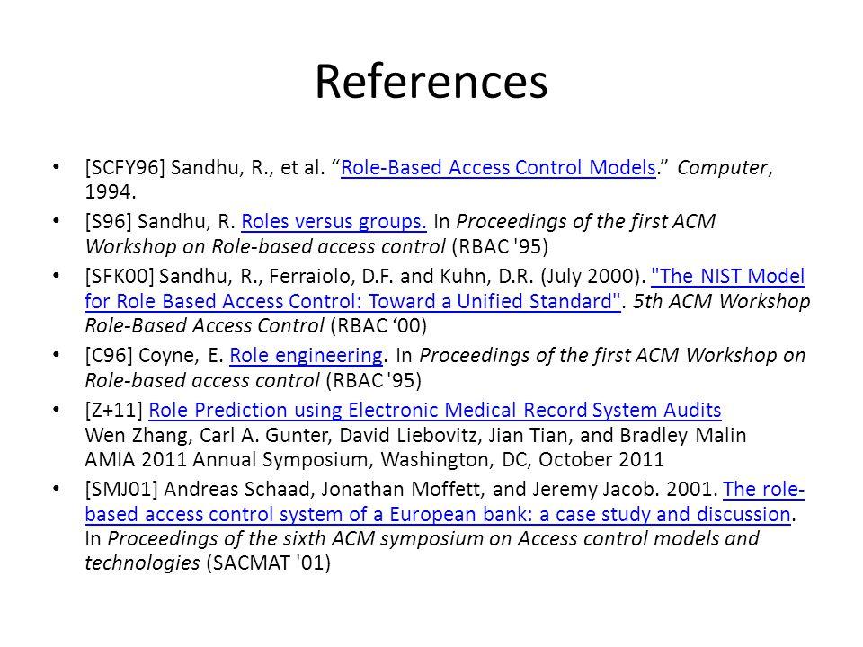 References [SCFY96] Sandhu, R., et al.