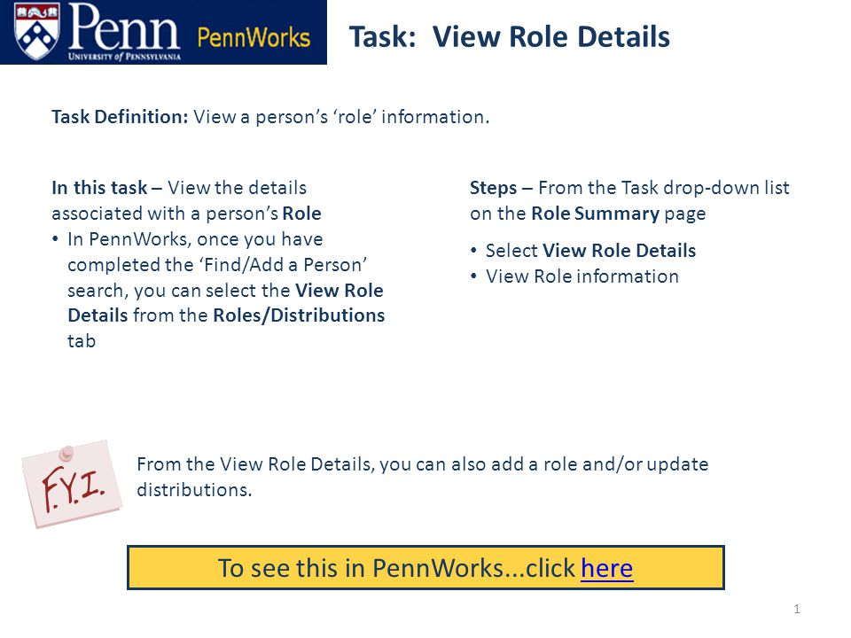 Task: View Role Details To see this in PennWorks...click herehere Task Definition: View a person's 'role' information.