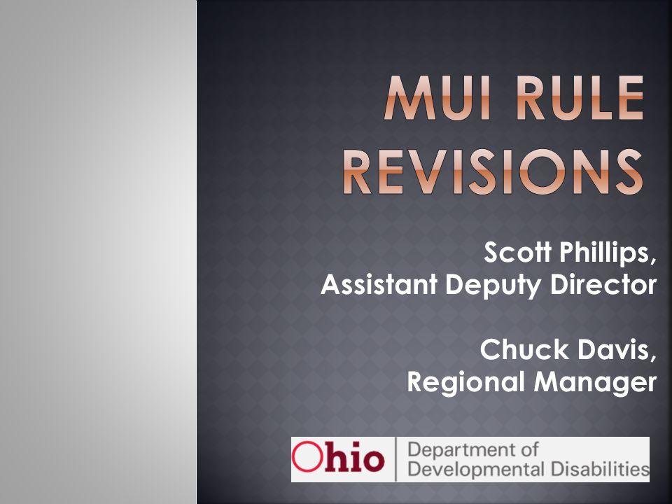 Scott Phillips, Assistant Deputy Director Chuck Davis, Regional Manager