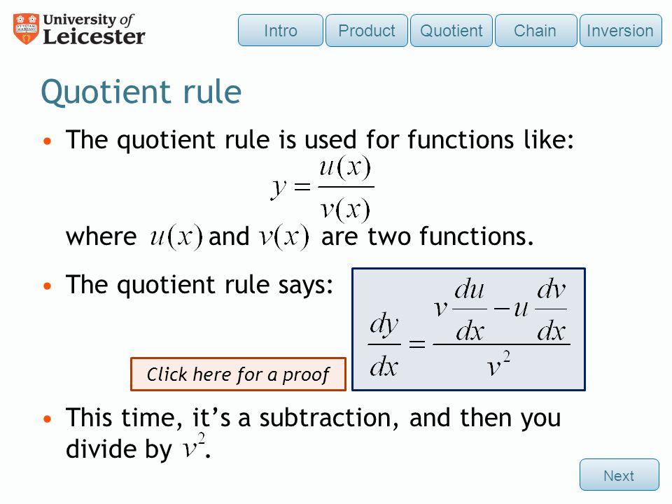 Let. Then: Go back to Quotient Rule