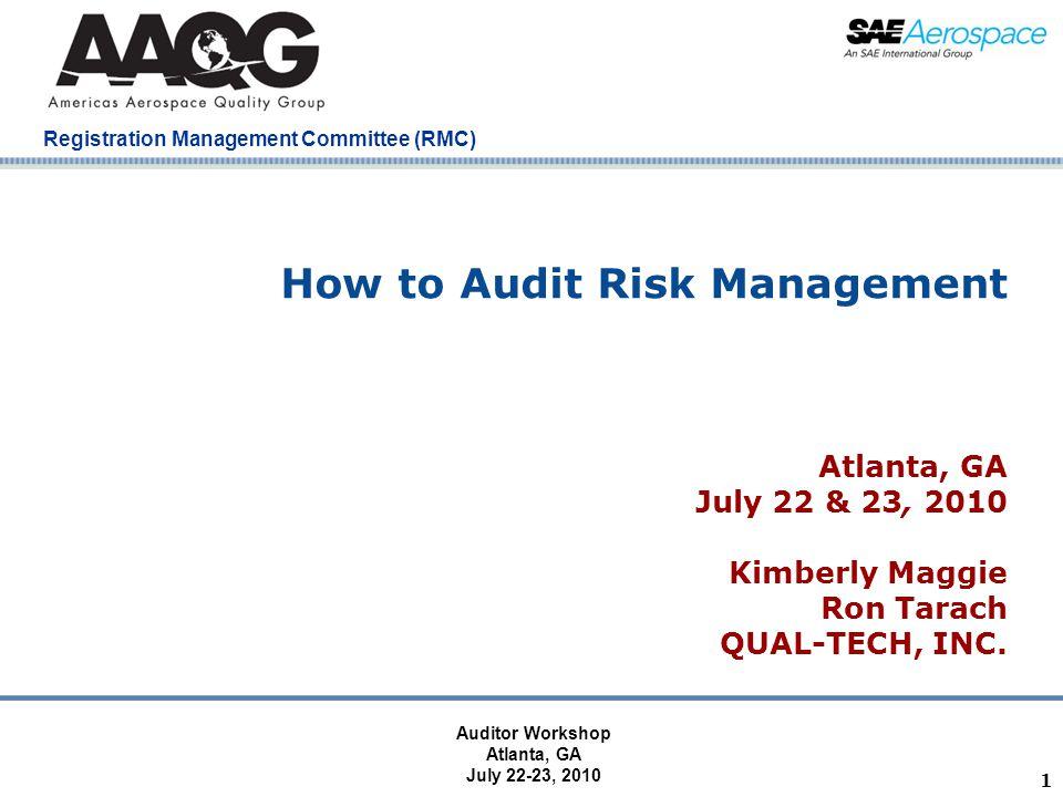 Registration Management Committee (RMC) Atlanta, GA July 22-23, 2010 32 Activity 1 - Brainstorming session using Audit Planning Tool