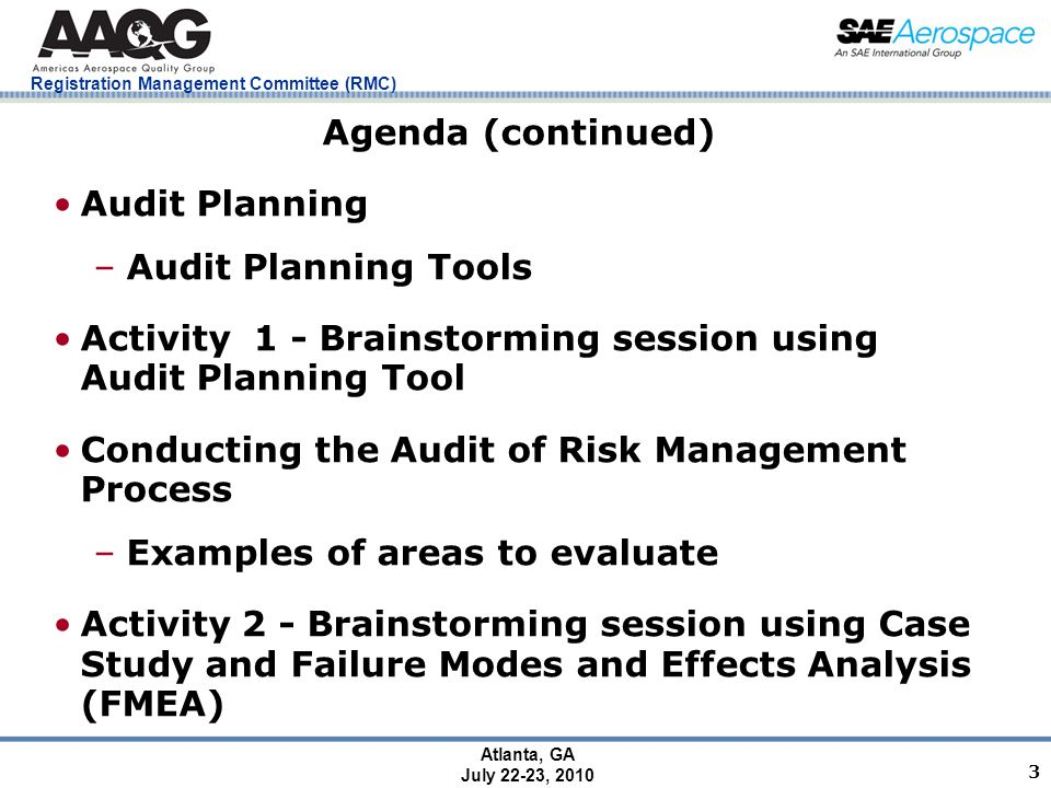 Registration Management Committee (RMC) Atlanta, GA July 22-23, 2010 34 Process (Turtle) Tool (Design Excluded) With What Risk Management Software Forms Documents With What Risk Management Software Forms Documents Inputs Customer, Internal Organization, Regulatory, Statutory Special Requirements (e.g.