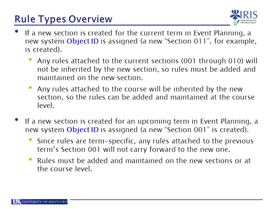 Rule Types Overview If a new section is created for the current term in Event Planning, a new system Object ID is assigned (a new Section 011 , for example, is created).