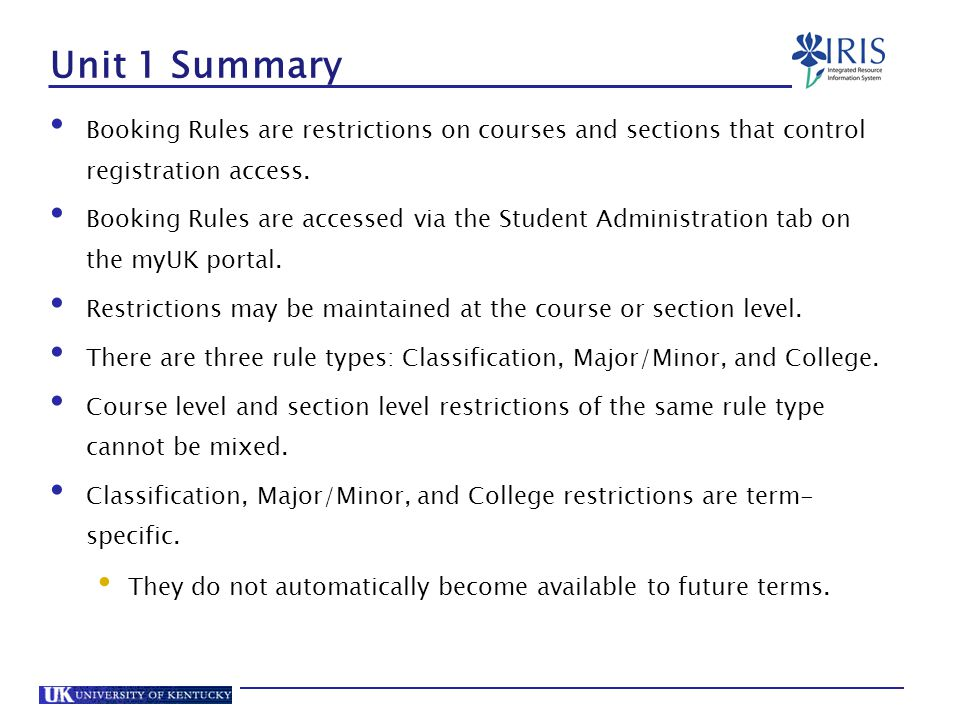 Unit 1 Summary Booking Rules are restrictions on courses and sections that control registration access.