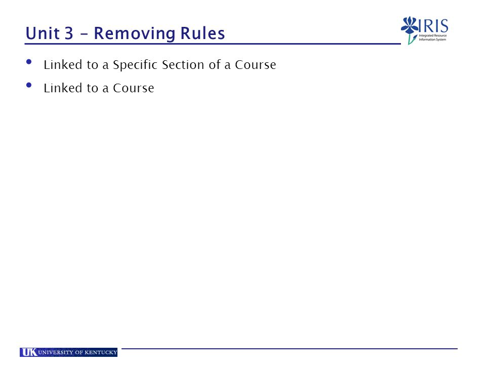 Unit 3 – Removing Rules Linked to a Specific Section of a Course Linked to a Course
