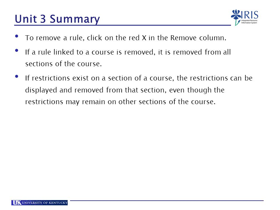 Unit 3 Summary To remove a rule, click on the red X in the Remove column.